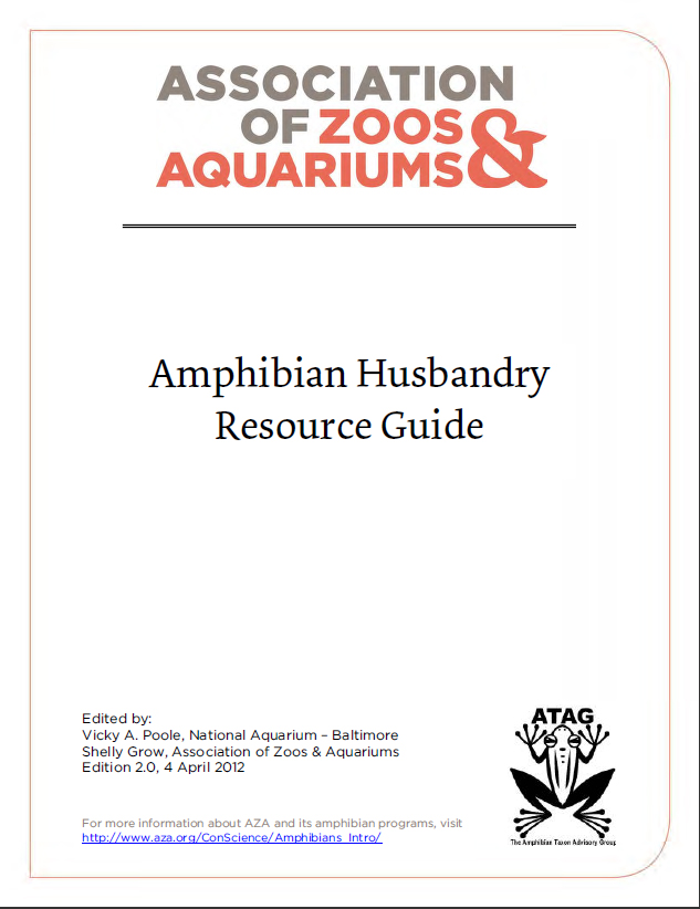 Amphibian Husbandry Resource Guide